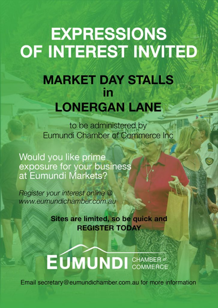 Expressions of Interest Eumundi Chamber of Commerce Market Stalls