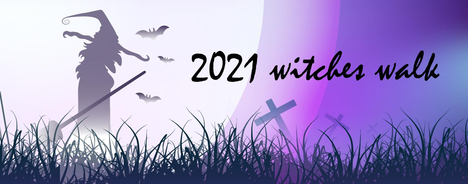 2021 Witches Walk Banner